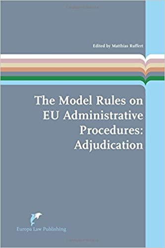 Book The Model Rules on EU Administrative Procedures: Adjudication (European Administrative Law Series)