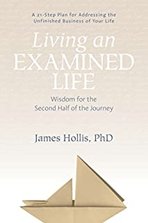 Book Cover: Living an Examined Life: Wisdom for the Second Half of the Journey