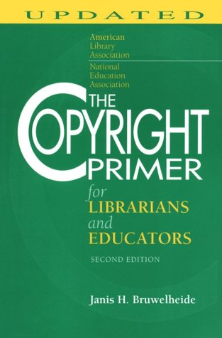 The Copyright Primer for Librarians and Educators by Brand: American Library Association