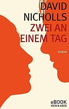 Zwei an einem Tag (German Edition) eBook: David Nicholls, Simone ...