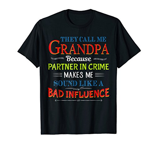 They Call Me Grandpa Because Partner In Crime Makes Me Sound
