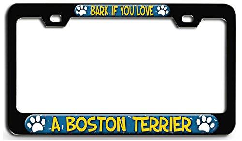 Makoroni - BARK IF YOU LOVE A BOSTON TERRIER Dog Dogs Black Steel License Plate Frame 3D Style, License Tag Holder