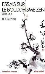 Essais sur le bouddhisme zen, séries I, II, III