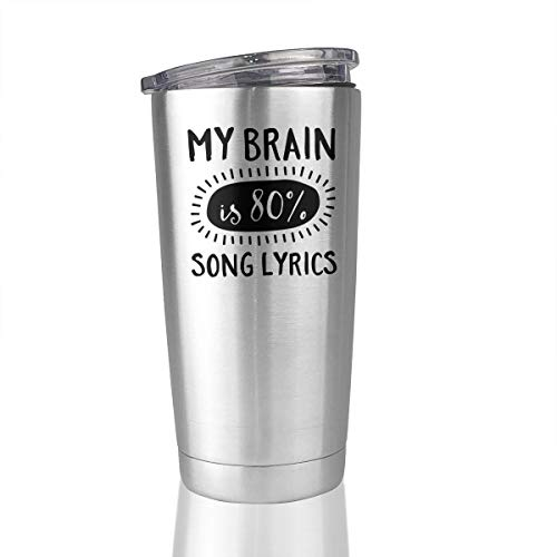 My Brain Is 80% Song Lyrics Stainless Steel Vacuum Insulated Tumbler 20 Oz Travel Mug Cup Hot Cold -
