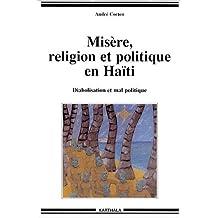 Misere, Religion et Politique En Haiti