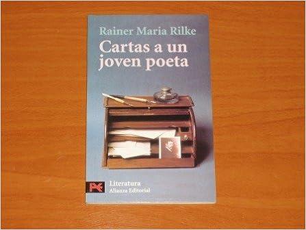 CARTAS A UN JOVEN POETA: Rainer Maria Rilke: 9789588211022 ...