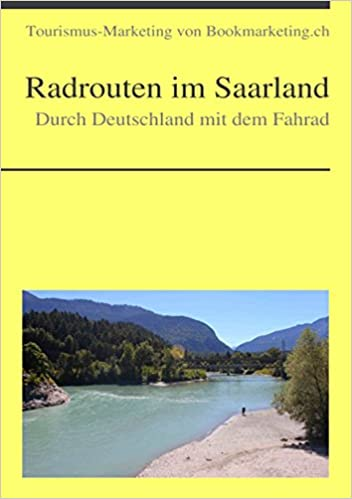 Durch Deutschland mit dem Fahrad: Radrouten im Saarland
