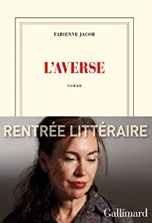 L'averse : roman, Jacob, Fabienne