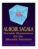 Al-Iksir Sagala: Portable Illumination for the Moorish American