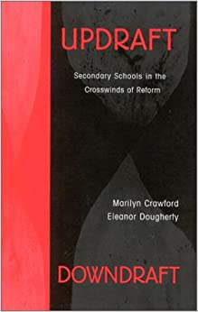 Book Updraft Downdraft: Secondary Schools In the Crosswinds of Reform