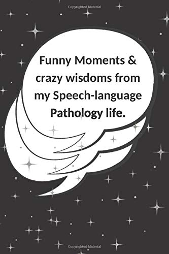 Buy Funny Moments Crazy Wisdoms From My Speech Language
