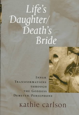 Life's Daughter/Death's Bride