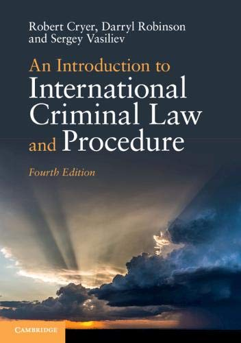 An Introduction to International Criminal Law and Procedure por Robert Cryer,Darryl Robinson,Sergey Vasiliev