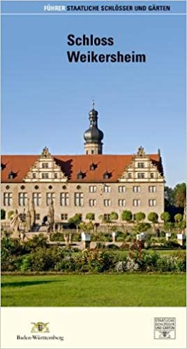 Schloss Weikersheim Führer Staatliche Schlösser Und Gärten Baden