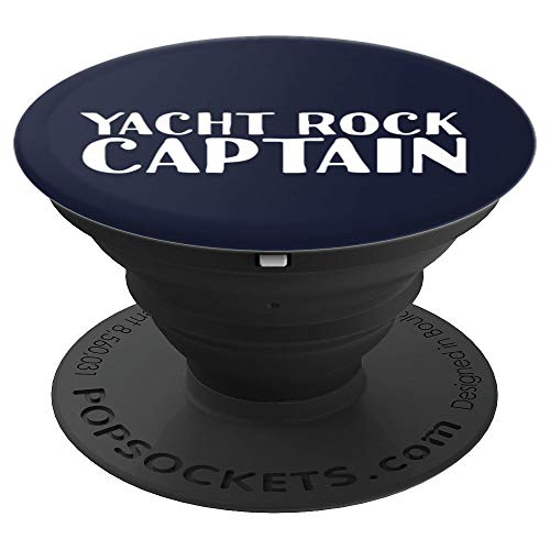 YACHT ROCK CAPTAIN Art Funny Boat Sailor Party Gift Idea - PopSockets Grip and Stand for Phones and Tablets ()