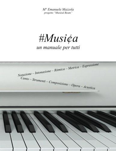 #musica: Un Manuale Per Tutti Copertina flessibile – 27 mag 2016 Emanuele Mazzola Createspace Independent Pub 1533296332