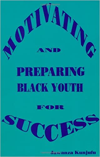 Book Motivating and Preparing Black Youth for Success