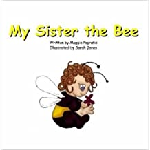 My Sister The Bee