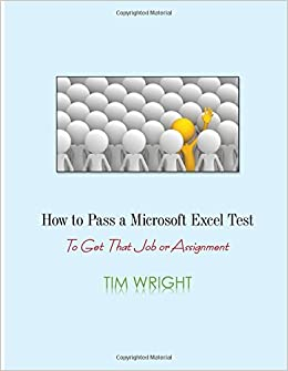how to pass a microsoft excel test to get that job or assignment