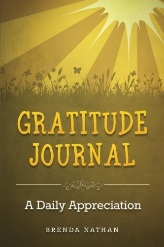Gratitude Journal: A Daily Appreciation