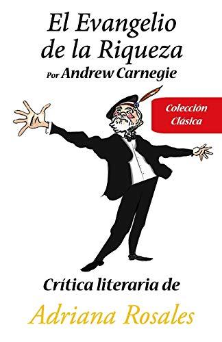 Libro : El Evangelio De La Riqueza Por Andrew Carnegie...