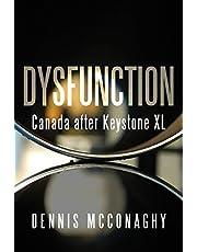 Dysfunction: Canada after Keystone XL