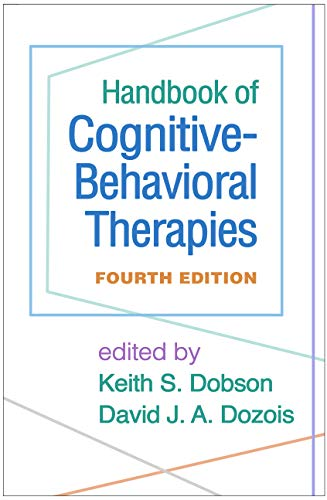 Handbook of Cognitive-Behavioral Therapies, Fourth Edition ()