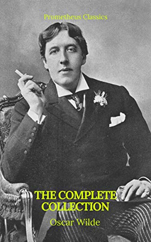 Oscar Wilde: The Complete Collection por Oscar Wilde