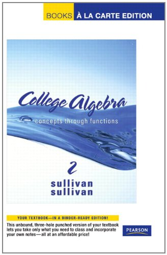 College Algebra: Concepts through Functions, Books a la Carte Edition (2nd Edition)