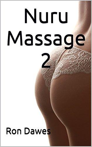 Nuru Massage 2 By Dawes Ron