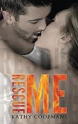 Rescue Me (Shelter Me) (Volume 2)