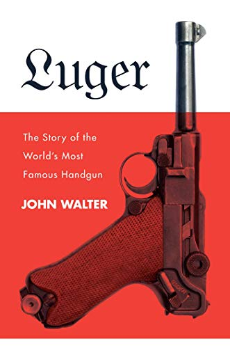 Used, Luger: The Story of the World's Most Famous Handgun for sale  Delivered anywhere in USA