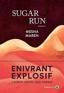 Sugar Run, Maren, Mesha