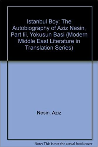 Book Istanbul Boy: The Autobiography of Aziz Nesin, Part Iii, Yokusun Basi (Modern Middle East Literature in Translation Series) by Aziz Nesin (1991-01-01)