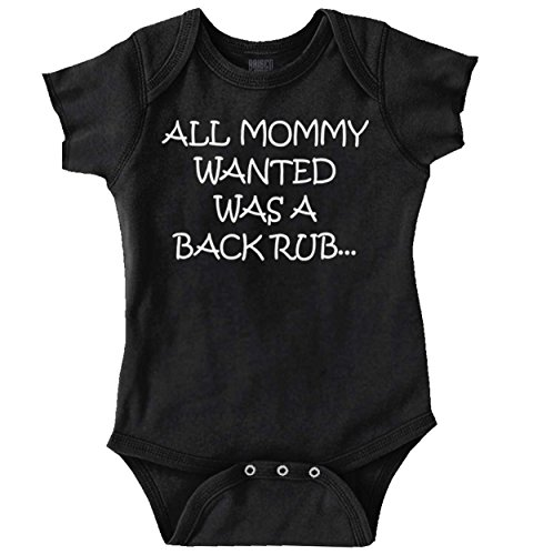(Mommy Wanted Back Rub Funny Baby Gift Humor Romper Bodysuit)