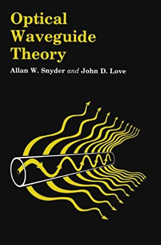optical waveguide theory a w snyder j love 9780412099502 rh amazon com optical waveguide theory snyder and love optical waveguides from theory to applied technologies