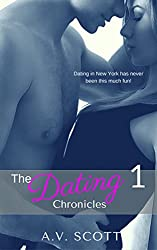 Dating Chronicles - New Adult Romance Short Story (Book One)