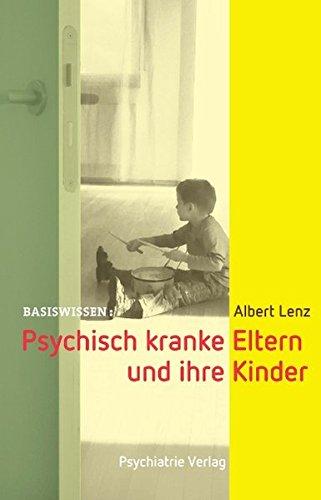 psychisch-kranke-eltern-und-ihre-kinder-basiswissen