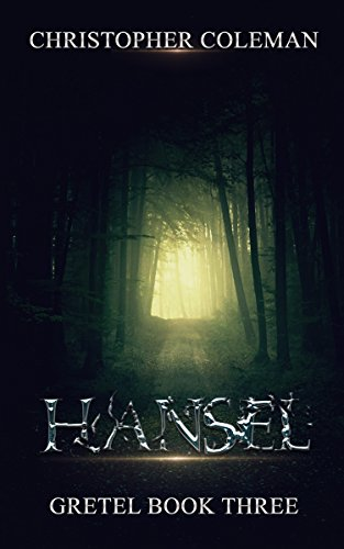Hansel (Gretel Book Three): A Horror Mystery Novel