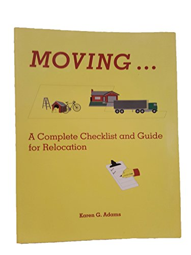 Moving: A Complete Checklist and Guide for Relocation