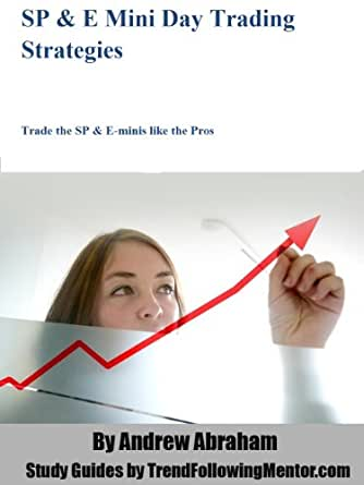 Amazon.com: SP Futures and Emini Trading Strategies - Trade ...