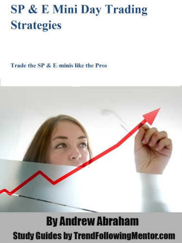 sp-futures-and-emini-trading-strategies-trade-the-sp-futures-e-minis-like-the-pros-trend-following-m