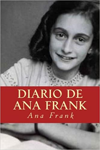Amazon.com: Diario de Ana Frank (Spanish Edition) (9781537398150): Ana Frank, Taylor Smith: Books
