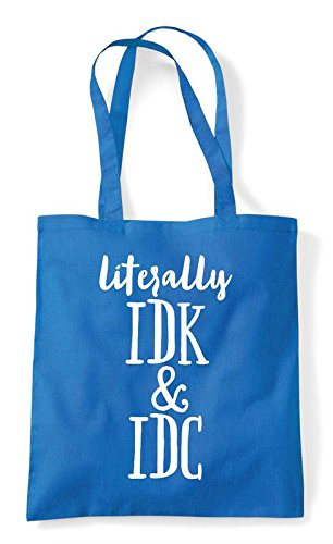 Shopper Andidc Literally Tote Sapphire Bag Text Idk Statement F5wBq