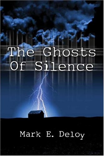 The Ghosts of Silence
