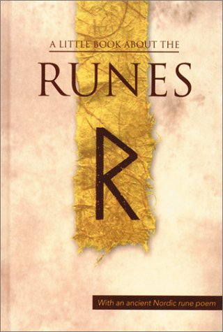 A Little Book About the Runes (Viking Series - Literary Pearls from the Viking Age)