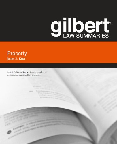 Gilbert Law Summary on Property (Gilbert Law Summaries)