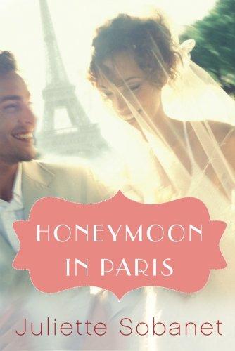 Honeymoon Paris Romance Juliette Sobanet product image