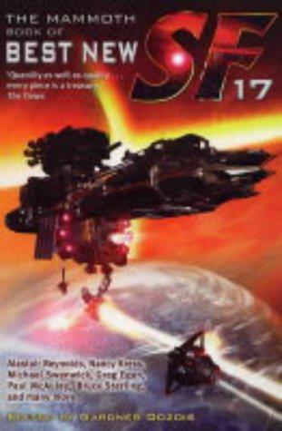 The Mammoth Book of Best New SF 17: No.17 (Mammoth Books) Gardner Dozois