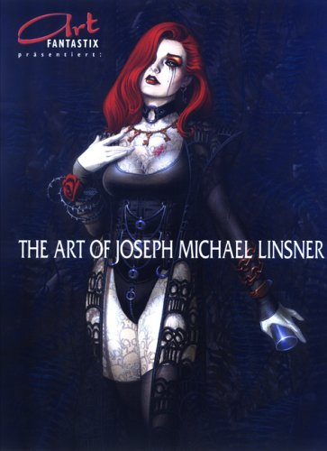 Art Fantastix präsentiert - The Art of Michael Linsner (Englisch) Taschenbuch – 1. Januar 2004 Joseph M. Linsner Paperwerk Verlag 3931670643 Bildende Kunst